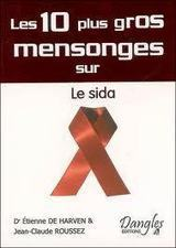 Remise en question de l'évidence VIH=SIDA | Sida mensonges & propagande | Scoop.it