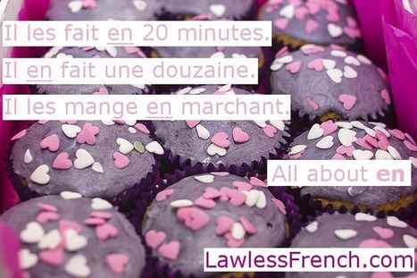 En - French Preposition and Pronoun - Lawless French Grammar   French and France   Scoop.it
