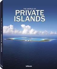 Edited by Farhad Vladi - The World of Private Islands by teNeues.com | Vladi Private Islands and Private Island News | Scoop.it