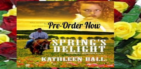 Spring's Delight Available for Pre- Order- Reserve you copy now | Writing, Romance, Westerns | Scoop.it