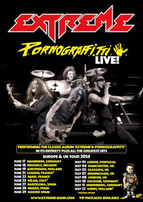 EXTREME 'Pornograffitti Live 2014' - *Pre-sale VIP packages avail now. Tickets on-sale Friday 1/31.   Hellfest   Scoop.it