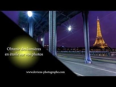 Obtenir un effet de lumière en étoile sur vos photos | Time to Learn | Scoop.it