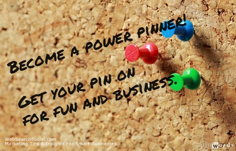 12 Simple Tips To Become A Power Pinner For Fun And Profit | PINTEREST Watch - Curated by Jan Gordon | Scoop.it