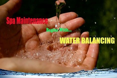 Spa Maintenance Begins with Water Balancing | SWIMMING | Scoop.it
