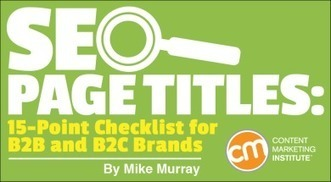 SEO Page Titles: 15-Point Checklist for B2B and B2C Brands | B2B Marketing-The Practical Side | Scoop.it
