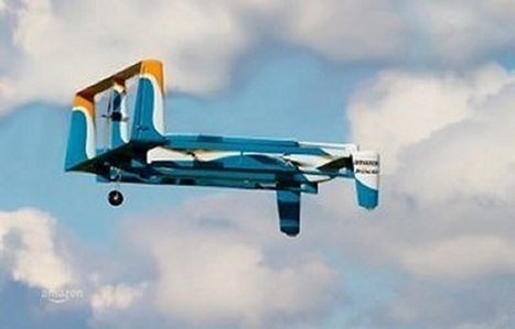 Amazon 'beefs up' Prime Air Drone delivery service with new Staff and a Nasa Astronaut | Technology in Business Today | Scoop.it