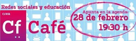 El uso de las redes sociales en educación, debate en #cafecrea.- | BIBLIOTECARIOS QUE COMPARTEN | Scoop.it