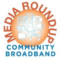 Community Broadband Media Roundup - November 30, 2014 | community broadband networks | Community Broadband | Scoop.it