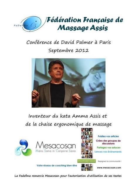 Conférence de David Palmer à Paris - Fedefma et Mesacosan | Massage-Bien-Être | Scoop.it
