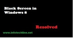 How to resolve Windows 8 black screen | Infotechline Reviews | resolve window 8 black screen infotechline review | Scoop.it