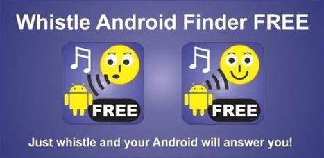 Whistle Android Finder – detecta la ubicación de tu terminal Android silbando | Las TIC y la Educación | Scoop.it
