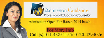 b.tech admission 2014: Huge admissions in b.tech Colleges | Admission Guidance Delhi | Scoop.it