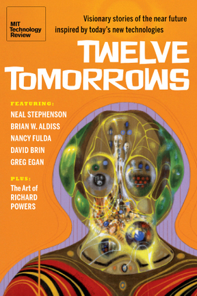 Twelve Tomorrows: Science fiction inspired by today's new technologies | Social Foraging | Scoop.it