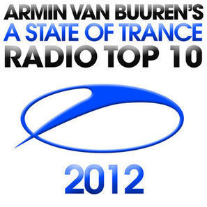 VA – A State Of Trance Radio Top 10 2012 (2013) | Mp3 Total Download | Scoop.it