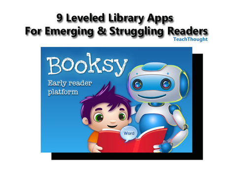 9 Leveled App Libraries For Emerging & Struggling Readers | TechLib | Scoop.it
