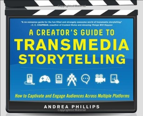 """A Creator's Guide to Transmedia Storytelling: How... 