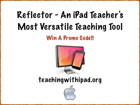 Use Reflector to mirror your iPad in your class | iGeneration - 21st Century Education | Scoop.it