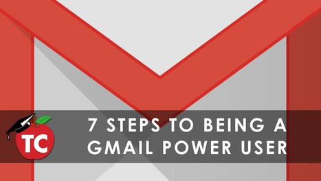 7 Steps to Becoming a Gmail Power User · TeacherCast Educational Broadcasting NetworkbyJeffrey Bradbury | 21st Century Learning | Scoop.it