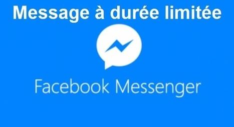 Facebook Messenger teste les messages à durée limitée | Communication pour TPE - PME | Scoop.it