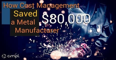 "How Cost Management Saved a Metal Manufacturer $80,000 | The ""in"" report. 