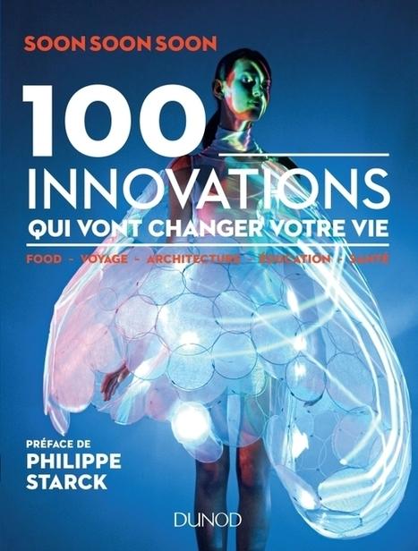 Et si on imaginait le futur ? | Nouvelles tendances, Innovation | Scoop.it