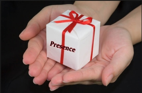 The Gift Of Being Present - Lolly Daskal | Lolly Daskal | Mediocre Me | Scoop.it