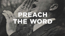 5 Things We Do Today Instead of Preach the Word | Gospel resources | Scoop.it
