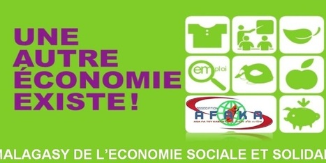 3 ème FORUM MALAGASY DE L'ECONOMIE SOCIALE ET SOLIDAIRE -2016 | Economie sociale et solidaire à l'international | Scoop.it
