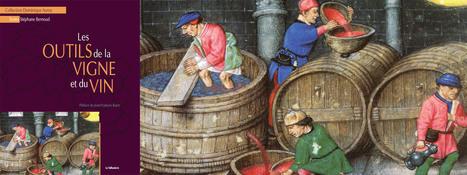 Tout savoir sur mon livre – «Les Outils de la ...   Viticulture et vins   Scoop.it