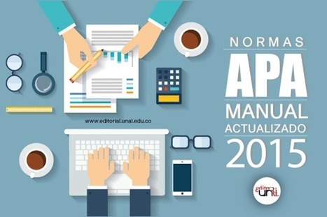 Normas APA: Manual actualizado 2015 | Las Tics y las ciencias de la informacion | Scoop.it