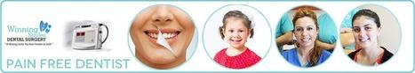 Pain Free Dentist | dentistry | Scoop.it