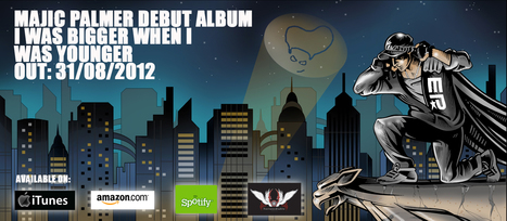 """Majic Palmer debut album """"I Was Bigger When I Was Younger"""" out 31/8/12 on iTunes and all good retailers. 
