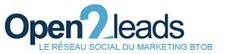 Un réseau social B2B qui valorise l'expertise : Open2Leads   Digital Martketing 101   Scoop.it