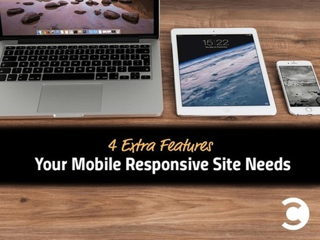4 Extra Features Your Mobile Responsive Site Needs | Convince and Convert: Social Media Strategy and Content Marketing Strategy | Responsive WebDesign | Scoop.it