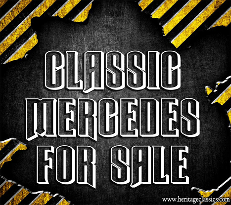 classic mercedes for sale | Classic Cars Online | Scoop.it