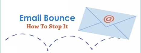 Email Bounce- How To Stop It | best email marketing Tips | Scoop.it