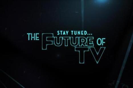 Stay Tuned: The Future of TV | Social TV, Transmedia, Broadcast Trends | Scoop.it