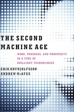 How The Second Machine Age Will Transform Marketing | The 3rd Industrial Revolution : Digital Disruption | Scoop.it