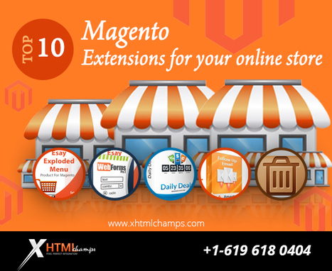 Top 10 Magento Extensions for your online Store | xhtmlchamps blog | Web Design and Development | Scoop.it