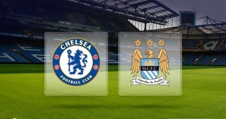 Enjoy Chelsea vs Man City Online Streaming on FREE TV | Watch All Live Streaming All over the world | Scoop.it
