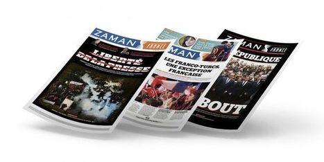 Sous pression, le journal «Zaman France», proche de Gülen, cesse de paraître | DocPresseESJ | Scoop.it