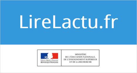 6 octobre :  Lancement de la plateforme lireLactu.fr : accès gratuit à la presse quotidienne dans les collèges et les lycées #EMI | Monday Morning Tech News_LS @ French American | Scoop.it
