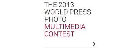CALL FOR ENTRIES:  World Press Photo Multimedia Contest 2013 | Interactive Documentary (i-Docs) | Scoop.it