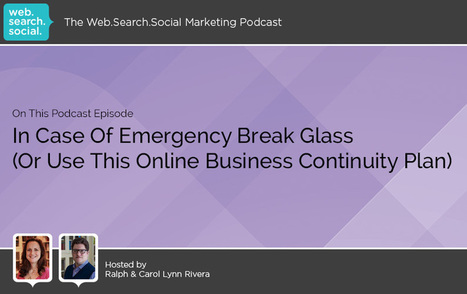 In Case Of Emergency Break Glass (Or Use This Online Business Continuity Plan) | Web Design & Wordpress | Scoop.it