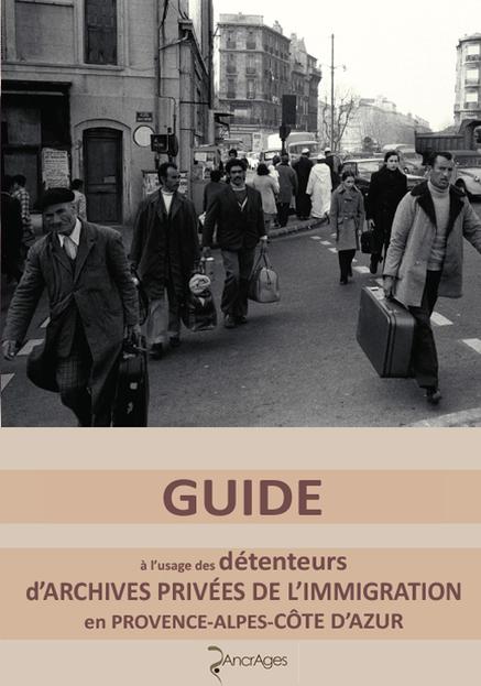 Guide pour les detenteurs d'archives privées de l'immigration ... | Chroniques d'antan et d'ailleurs | Scoop.it