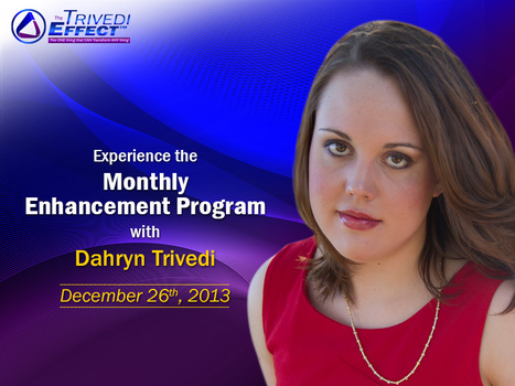 Experience the Monthly Enhancement Program with Dahryn Trivedi | Spiritual Leader | Scoop.it