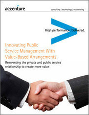 Innovating Public Service Management with Value-Based Arrangements - Accenture | Designing services | Scoop.it