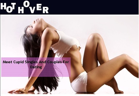 Cupid Dating with Hothover.com | Online Adult Dating | Scoop.it