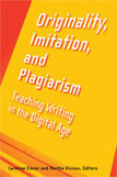 Originality, Imitation, and Plagiarism: Teaching Writing in the Digital Age | Activismo en la RED | Scoop.it