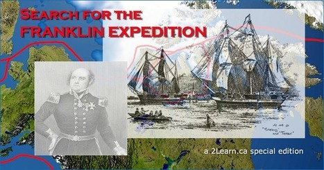 Search for the Franklin Expedition @ 2Learn.ca | Social Studies Resources STACS | Scoop.it